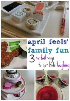 april fool's family fun: 3 no-fail ways to get kids laughing