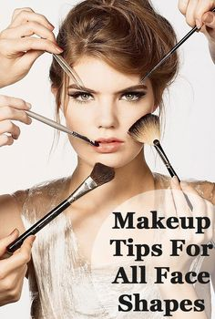 Makeup Tips For All Face Shapes: Lets have a deeper insight into the face shapes and correct makeup tricks
