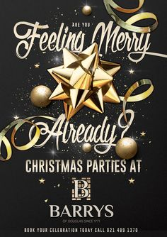 Barrys of Douglas Christmas Promo Feelings, Party, Christmas, Xmas, Parties, Navidad, Noel, Natal, Kerst