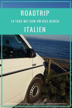 Mit dem Campervan durch Italien, 14 Tage Roadtrip im VW-Bus, mit Route & Stellplätzen