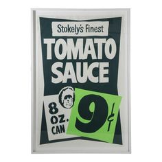 """Image of Framed Vintage Supermarket Poster - """"Tomato Sauce"""" Sign Writing, Vintage Packaging, Hand Painted Signs, Vintage Signs, Wall Signs, Typography Design, Signage, Hand Lettering, Vendor Booth"""