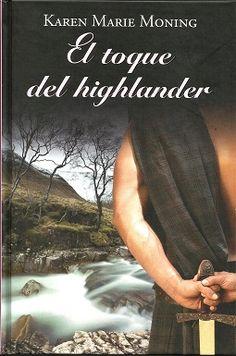El toque del Highlander - Karen Marie Moning
