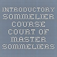Introductory Sommelier Course - Court of Master Sommeliers