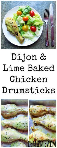 Dijon & Lime Baked Chicken Drumsticks http://macthelm.blogspot.com ...