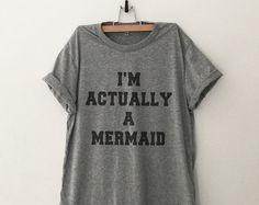 Mermaid shirt Funny Shirts T-Shirts Quote Shirt Tumblr Graphic Tees for Women Tshirt