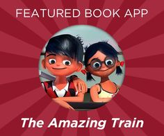 Featured Book App: The Amazing Train by Shoham Drori
