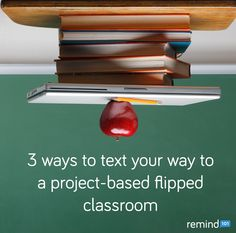 Learn 3 ways you can use your cell phone to flip your project-based learning classroom.
