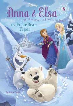 July- Anna & Elsa #5: The Polar Bear Piper (Disney Frozen) (series) #Frozen #DisneyFrozen
