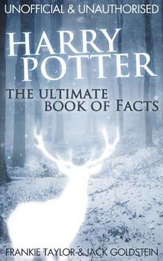 Harry Potter – The Ultimate Book of Facts - http://geekarmory.com/harry-potter-the-ultimate-book-of-facts/  need to check this out