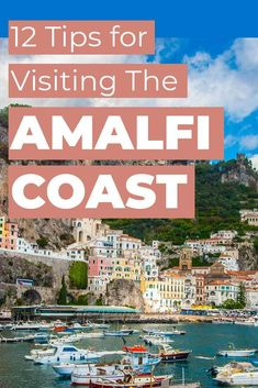 12 Tips For Visiting the Amalfi Coast - Partway There