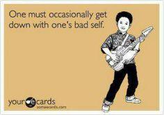 My bad self!