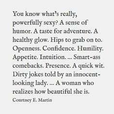You Know What's Really Sexy? - Live Life Quotes, Love Life Quotes, Live Life Happy