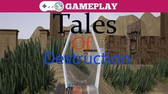 Tales of Destruction Gameplay