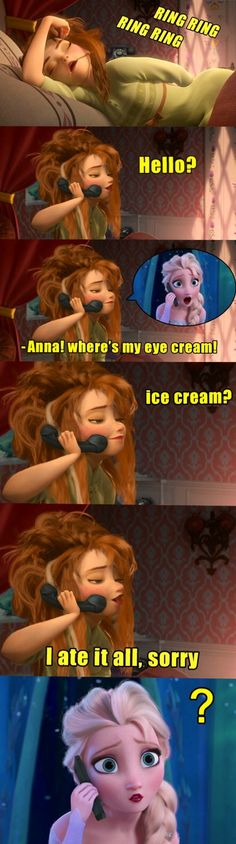 ANNA NO! HOW COULD YOU!? MY OWN SISTER.