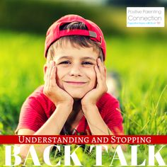 » Understanding and Stopping Back Talk Positive Parenting Connection