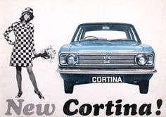 1960s, advert, car, Ford, New cortina! I believe this is ca. 1968. My family had this car.