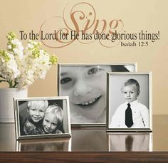 Sing Praises To The Lord, vinyl wall lettering, decals for your home- the medium would fit perfectly above the piano $44