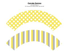 free printable  yellow & gray cupcake wrapper  from Cupcake Express
