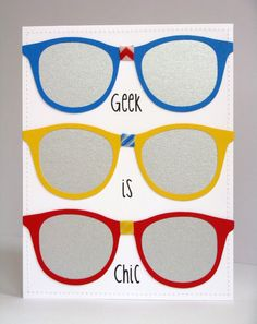 Glasses Geek is Chic Card by Mendi Yoshikawa - Scrapbook.com - Metallic cardstock is perfect for die cutting into sunglasses lenses