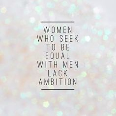 #WordSwagApp Timothy Leary quote women who seek to be equal with men lack ambition