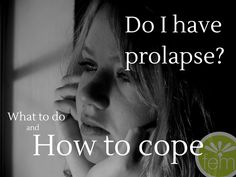 """If you've ever wondered, """"do I have prolapse?"""" this post is for you! My recommendations and tips to put your mind (and your body) at ease."""