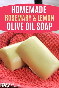 Are you tired of using soap that leaves your skin feeling dry and rough? Lather your skin in this rich, moisturizing homemade olive oil soap. This recipe for Rosemary  Lemon Olive Oil Soap not only smells amazing but it's packed with hydrating ingredients like goat's milk soap base, olive oil and shea butter along with two essential oils. #homemadesoaprecipesforbeginners #homemadesoapwithessentialoils #diysoapbarsforbeginners