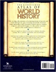 The Kingfisher Atlas of World History: A pictoral guide to the world's people and events, 10000BCE-present: Simon Adams: 9780753463888: Amaz...