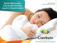 Dormir relaja la visión, evita los ojos hinchados y ayuda a recuperar energía. #oftalmología #saludvisual #cuidatusojos www.carriazo.com