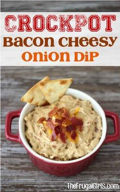Bacon cheesy onion dip. 18 Easy Party Dips You Can Make In A Slow Cooker