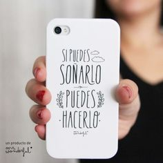 Carcasa para Iphone 4 y 4s Si puedes soñarlo, puedes hacerlo. Diseño de Mr.Wonderful. A la venta en: http://www.mrwonderfulshop.es