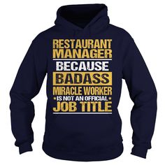 Awesome Tee For Restaurant Manager T-Shirts, Hoodies. SHOPPING NOW ==►…