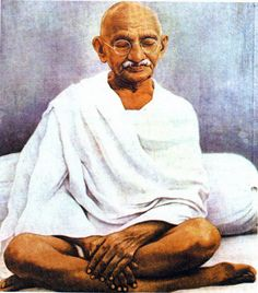 """""""Be the change that you wish to see in the world.""""--Gandhi"""