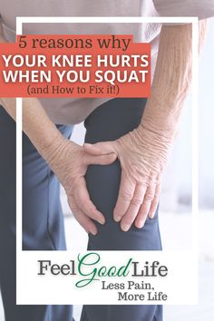 Knee Pain During Squats: Why it Happens and How to Fix   Feel Good Life