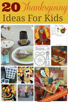 20 Thankgiving ideas for kids @ sassystyleredesign.com  #thanksgiving