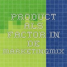 Merken; Product als factor in de marketingmix