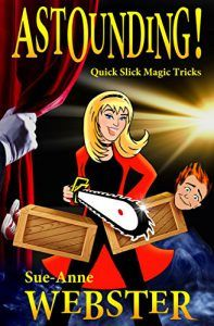 Hello dear listeners! Today we're super excited to welcome Sue Ann Webster, one of the world's top female magicians to the Reading with Your Kids Podcast. In our exciting interview, Sue chatted with our host Jed Doherty to celebrate her new magic book  Astounding!: Quick Slick Magic Tricks. So grab yourself a cup of a coffee and let the magic begin!