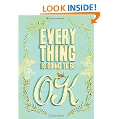 Everything Is Going to Be OK - like the typography of this book cover
