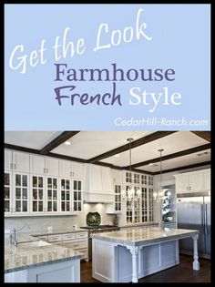 Lots of great ideas for making your kitchen more Farmhouse French!