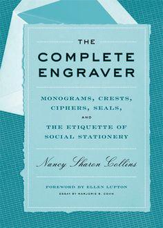 The Complete Engraver by Nancy Sharon Collins, Princeton Architectural Press pre-order @feltandwire.com