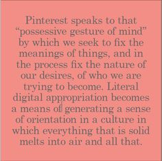 Pinterest June 16, Postmodernism, New Media, Ephemera, Meant To Be, How To Become, Mindfulness, Internet, Social Media