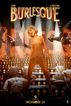 Burlesque (2010) Rate: 3 /  5  Story about a small-town girl ventures to Los Angeles and finds her place in a neo-burlesque club run by a former dancer.