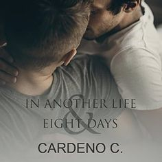 In Another Life & Eight Days (Lily's Review) | Gay Book Reviews – M/M Book Reviews