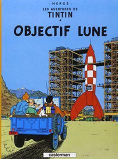 Les Aventures de Tintin, Tome 16 : Objectif Lune de Hergé http://www.amazon.fr/dp/2203001151/ref=cm_sw_r_pi_dp_C1daxb1PMAY4G