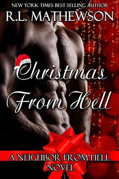 Christmas from Hell: A Neighbor From Hell Novel by R.L. Mathewson http://smile.amazon.com/dp/B018OP5AG6/ref=cm_sw_r_pi_dp_ohJywb116FNZC