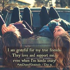 Here's a shout out to all my friends! I love you for accepting me just as I am. Thank you! Thank you! Thank you! #friends #friend #bff #love #support #365DaysofGratitude #Day15 #crazy #silly #fun #funny #thanks #thankyou #gratitude #forever #grateful #Iloveyou #always #blessed