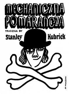 Clockwork Orange, Kubrick, Polish Poster, Jan Mlodozeniec