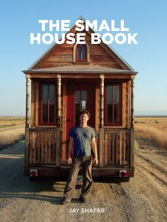 The Small House Book (English Edition) von [Shafer, Jay]