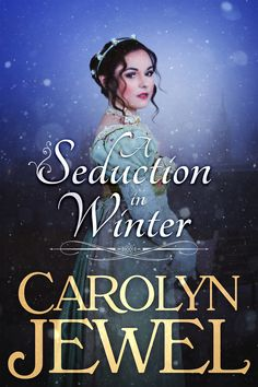 Stahovat nebo číst online A Seduction in Winter Kniha Zdarma - Carolyn Jewel, He's an artist and a duke's heir. She's sheltered and scarred. Can he show her by Christmas that love can be. Historical Romance Novels, Romance Novel Covers, Romance Books, My Books, Books To Read, Love Can, This Book, Relationship, Jewels