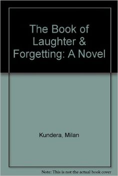 The Book of Laughter & Forgetting: A Novel: Milan Kundera, Aaron Asher: 9780809592012: Amazon.com: Books