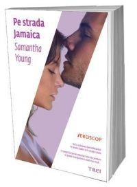 """Pe strada Jamaica  """"Ochii îi străluciră când înţelese ce-i spuneam şi ne-am îndreptat spre ieşire. I-am trimis un mesaj lui Jo, spunându-i că plecăm şi am mers repede, în tăcere, până pe strada Jamaica. Sus, în dormitor, unde începuse, de fapt, toată povestea, am făcut dragoste cu Nate încet, promiţându-i cu fiecare parte din mine că acel apoi pe care îl găsiserăm împreună... ei, bine... era pentru totdeauna."""""""